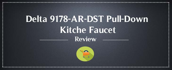 Delta-9178-AR-DST-Pull-Down-Kitche-Faucet-Review