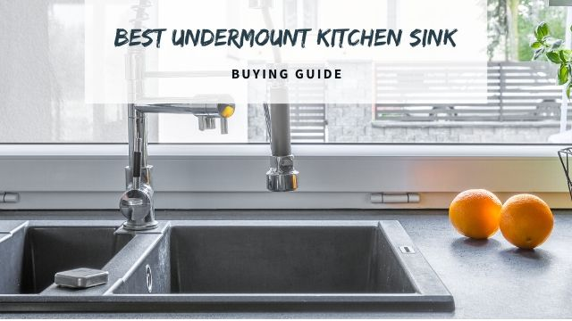 Best Undermount Kitchen Sink
