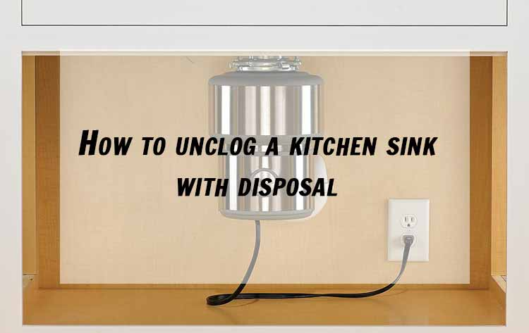 how to unclog kitchen sink with standing water how to unclog a kitchen sink with disposal 9843